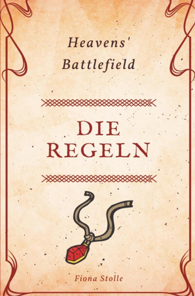 Heavens´ Battlefield als Buch von Fiona Stolle