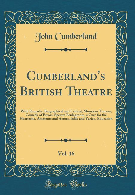 Cumberland´s British Theatre, Vol. 16 als Buch ...
