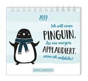 Mini-Kalender 2019 Ich will einen Pinguin