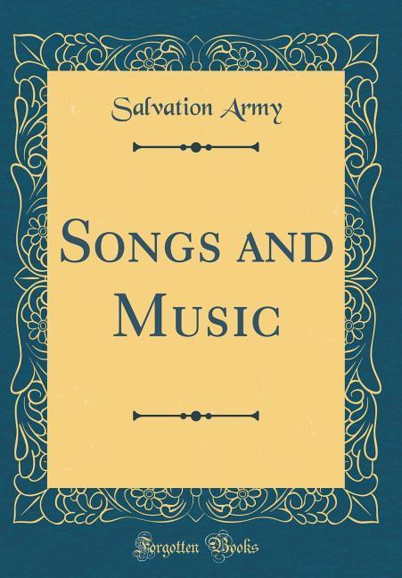 Songs and Music (Classic Reprint) als Buch von ...
