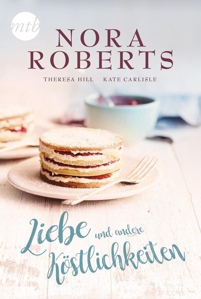 Liebe und andere Köstlichkeiten als Taschenbuch