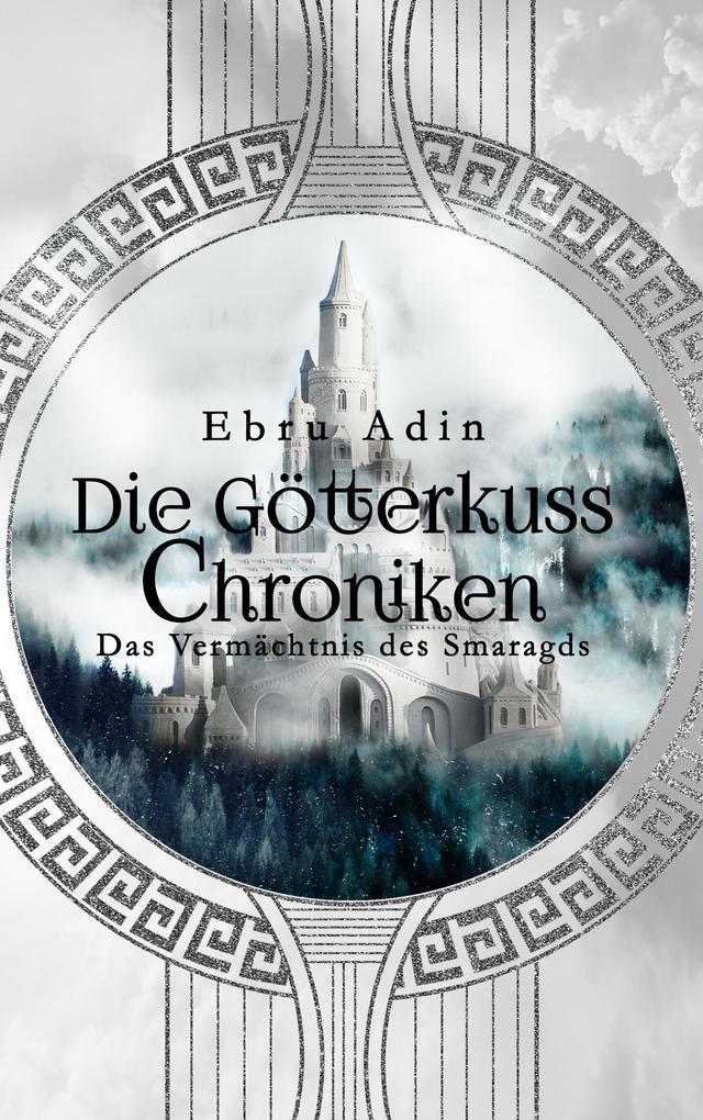 Die Götterkuss Chroniken als Buch