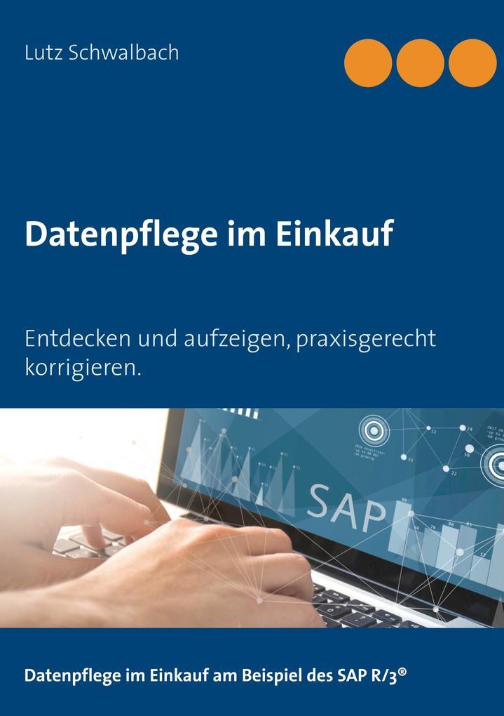 Datenpflege im Einkauf als Buch von Lutz Schwal...