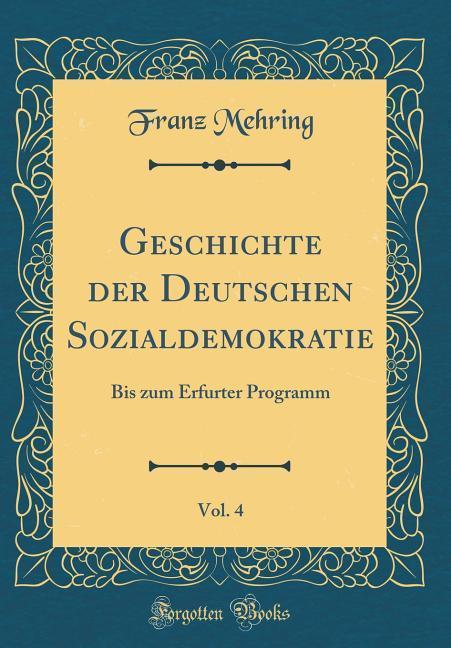 Geschichte der Deutschen Sozialdemokratie, Vol....