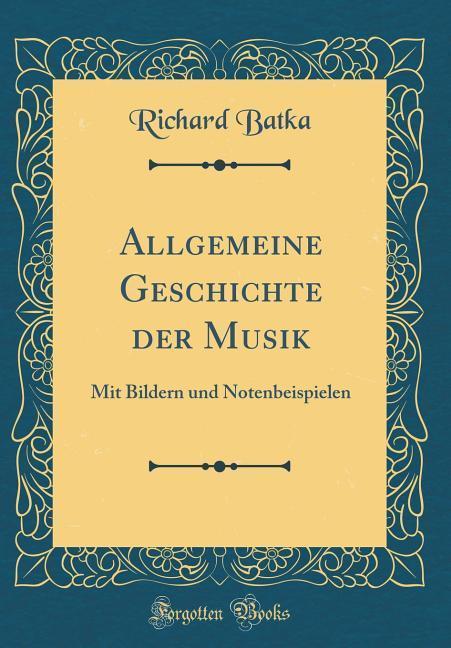 Allgemeine Geschichte der Musik als Buch von Ri...