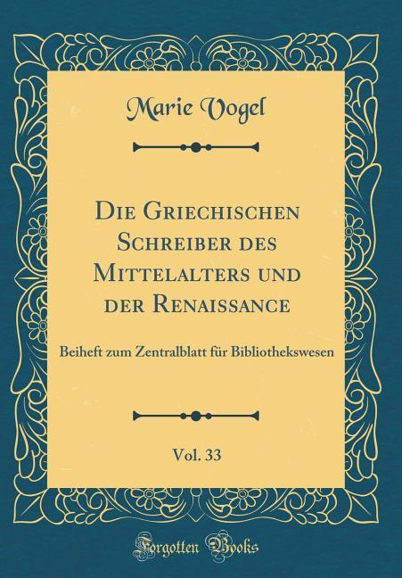 Die Griechischen Schreiber des Mittelalters und...