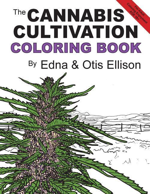 The Cannabis Cultivation Coloring Book als Tasc...