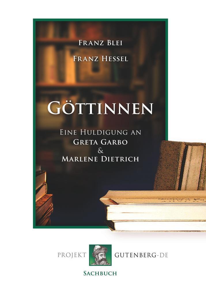 Göttinnen als Buch von Franz Blei, Franz Hessel