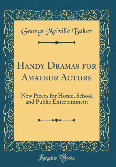 Handy Dramas for Amateur Actors als Buch von Ge...