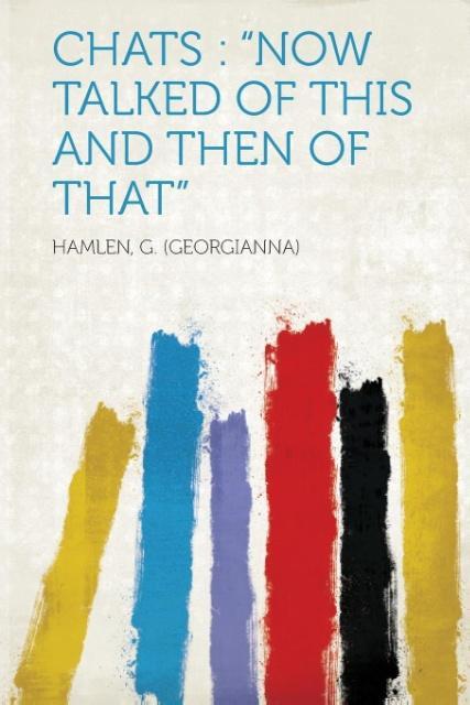 Chats als Taschenbuch von Hamlen G. (Georgianna)