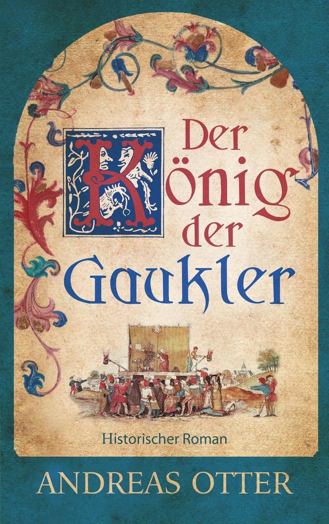 Der König der Gaukler als Buch (gebunden)