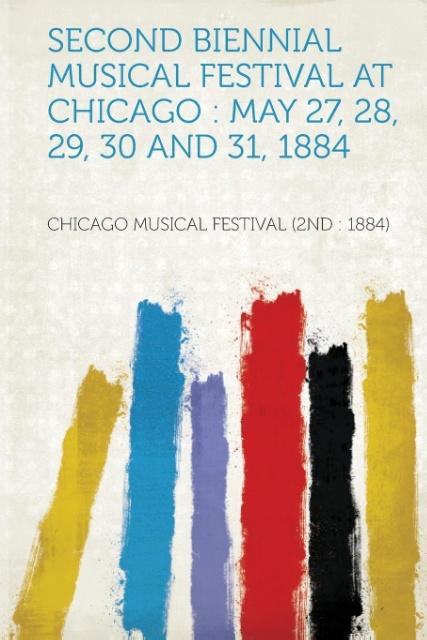 Second Biennial Musical Festival at Chicago als...