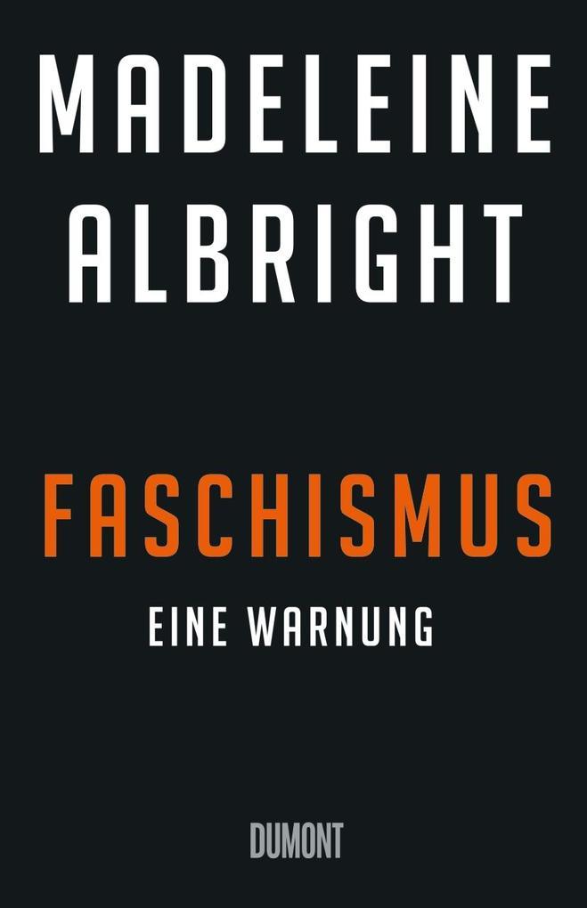Faschismus als Buch von Madeleine Albright