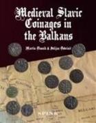 Medieval Slavic Coinages in the Balkans