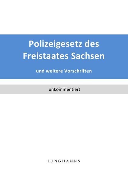 Polizeigesetz des Freistaates Sachsen als Buch