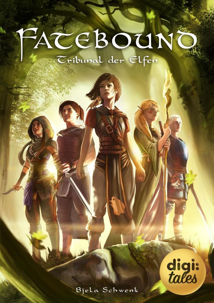 Fatebound (2). Tribunal der Elfen als eBook