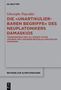 """Die """"unartikulierbaren Begriffe"""" des Neuplatonikers Damaskios"""