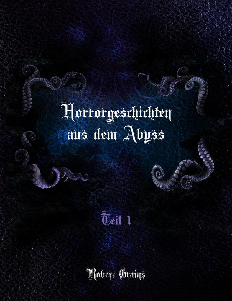 Horrorgeschichten aus dem Abyss als eBook