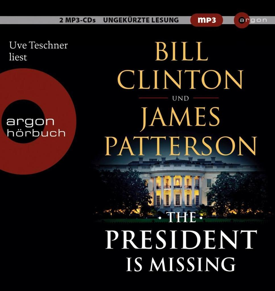 The President is Missing als Hörbuch