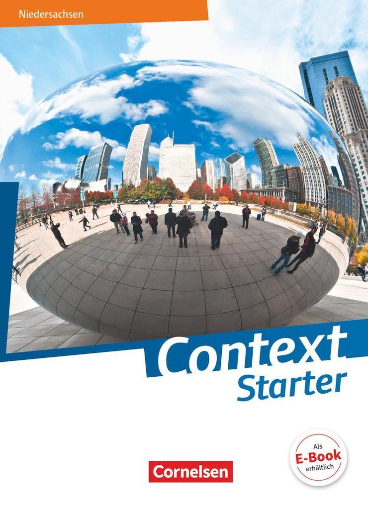 Context Starter - Ausgabe Niedersachsen G9. Schülerbuch als Buch