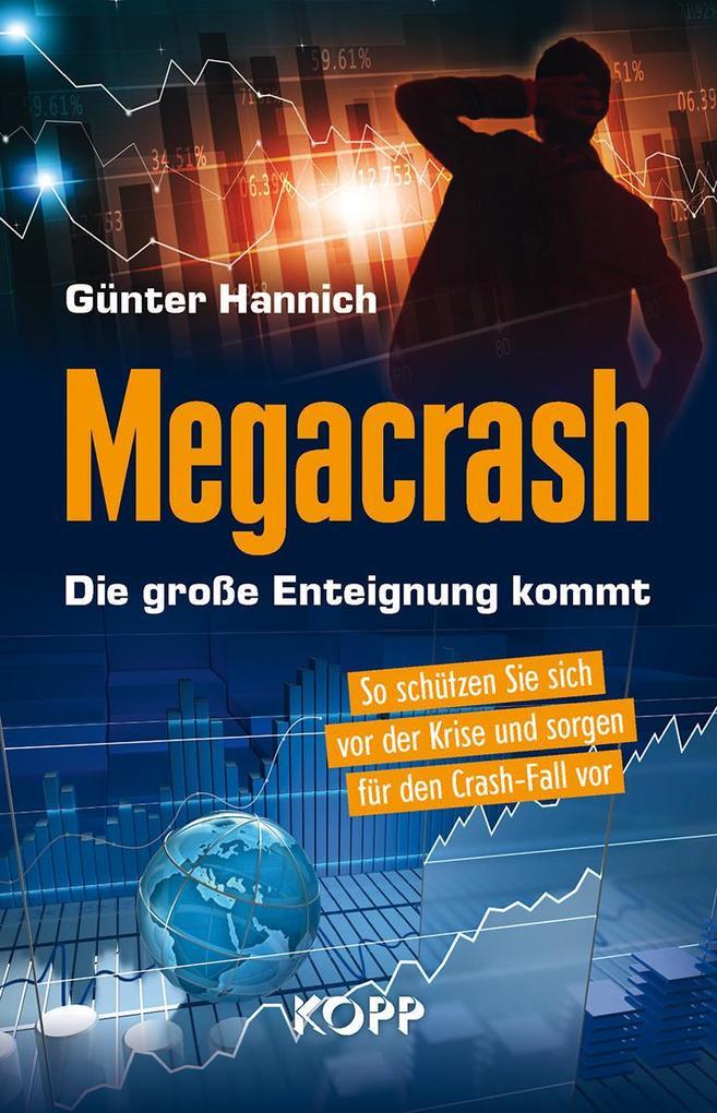 Megacrash - Die große Enteignung kommt als Buch
