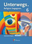 Unterwegs - Gymnasium Bayern 6. Jahrgangsstufe - Schülerbuch