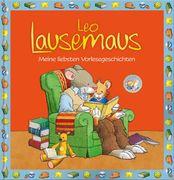 Leo Lausemaus - Meine liebsten Vorlesegeschichten