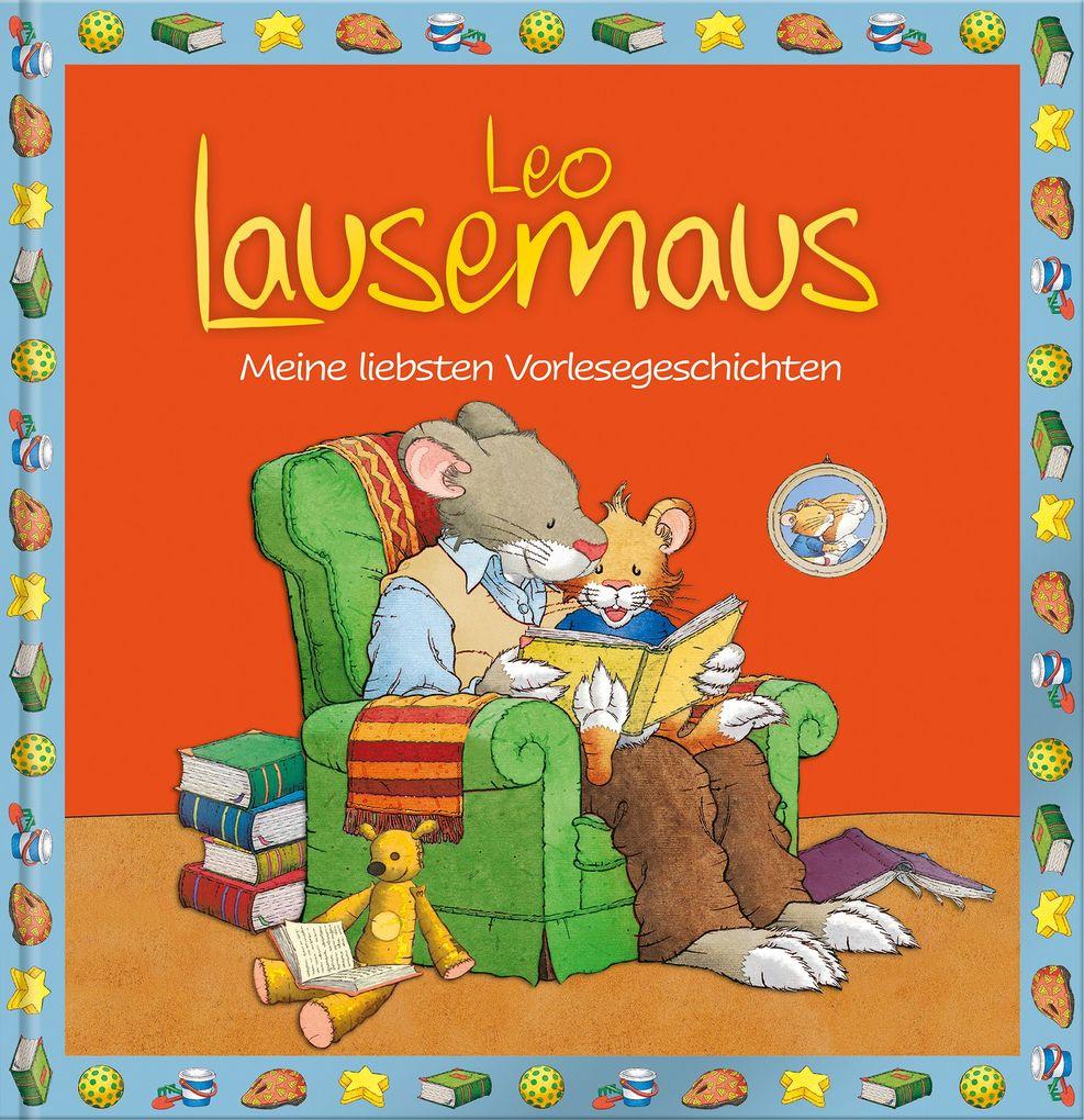 Leo Lausemaus - Meine liebsten Vorlesegeschichten als Buch