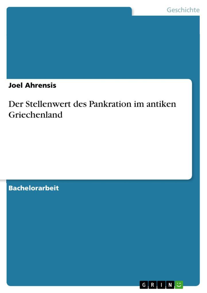 Der Stellenwert des Pankration im antiken Griechenland als eBook Download von Joel Ahrensis - Joel Ahrensis