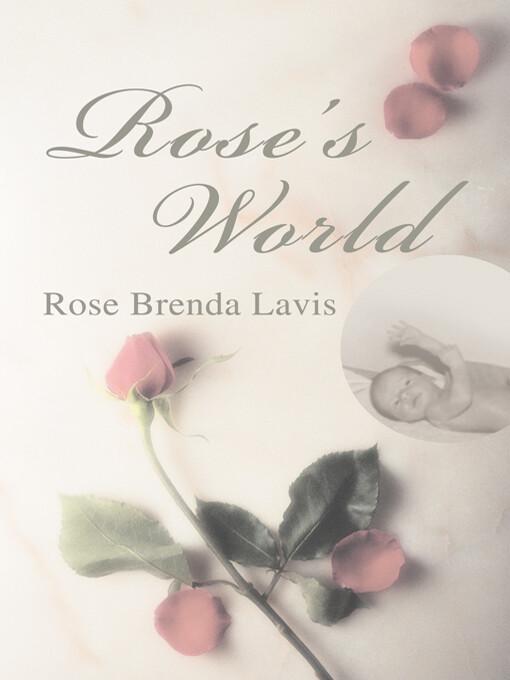 Rose´s World als eBook Download von Rose Lavis
