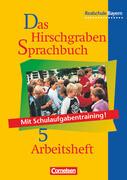 Das Hirschgraben Sprachbuch 5. Arbeitsheft. Realschule. Bayern. Neue Rechtschreibung