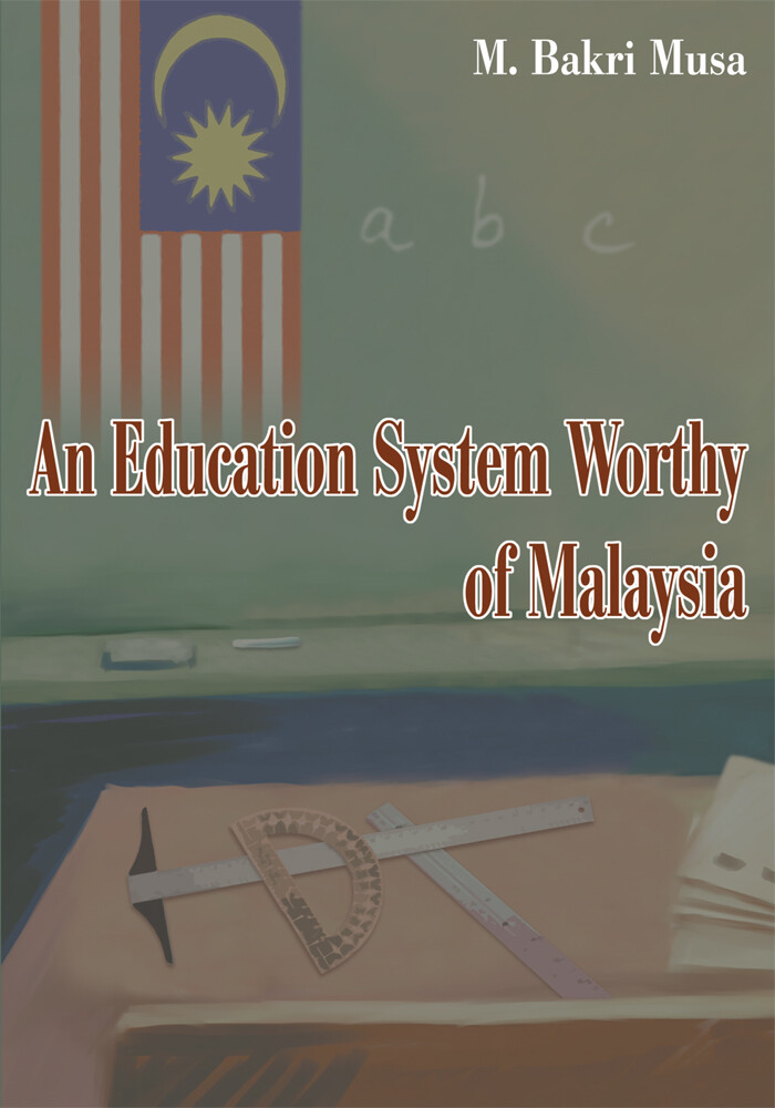 An Education System Worthy of Malaysia als eBoo...