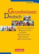 Grundwissen Deutsch. 5. - 10. Schuljahr. Schülerbuch. Neue Rechtschreibung