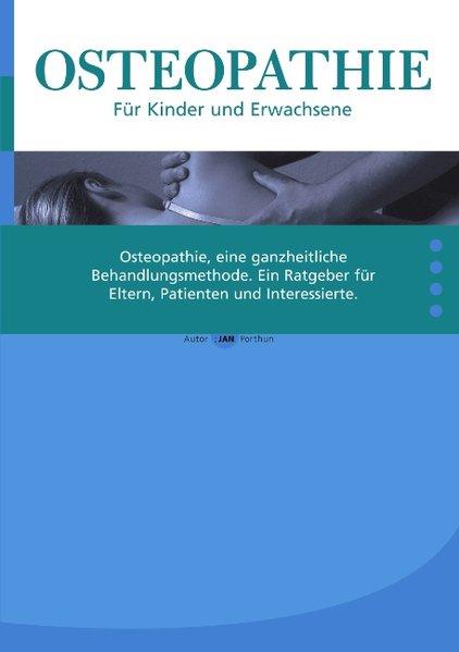 Osteopathie für Kinder und Erwachsene als Buch ...