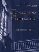 The Encyclopedia of Christianity: J-O