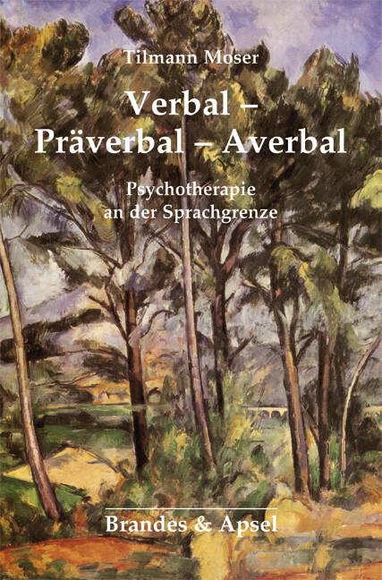Verbal - Präverbal - Averbal als Buch von Tilma...