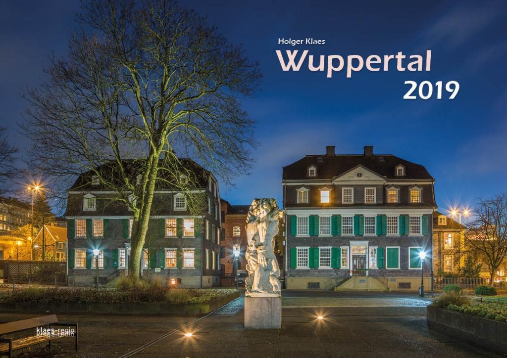 Wuppertal 2019 Wuppertal 2019 Bildkalender A3