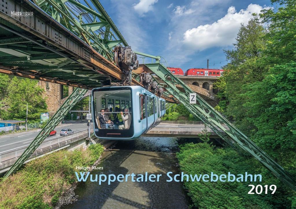 Wuppertal Schwebebahn 2019 Bildkalender A3
