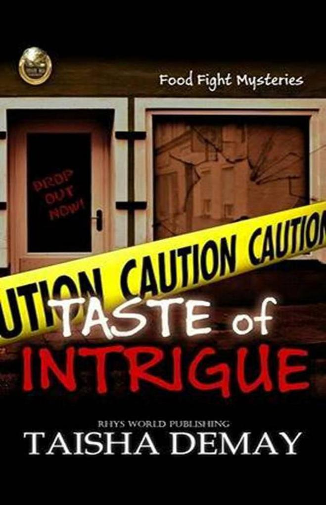 Taste of Intrigue (Food Fight Mysteries) als eB...