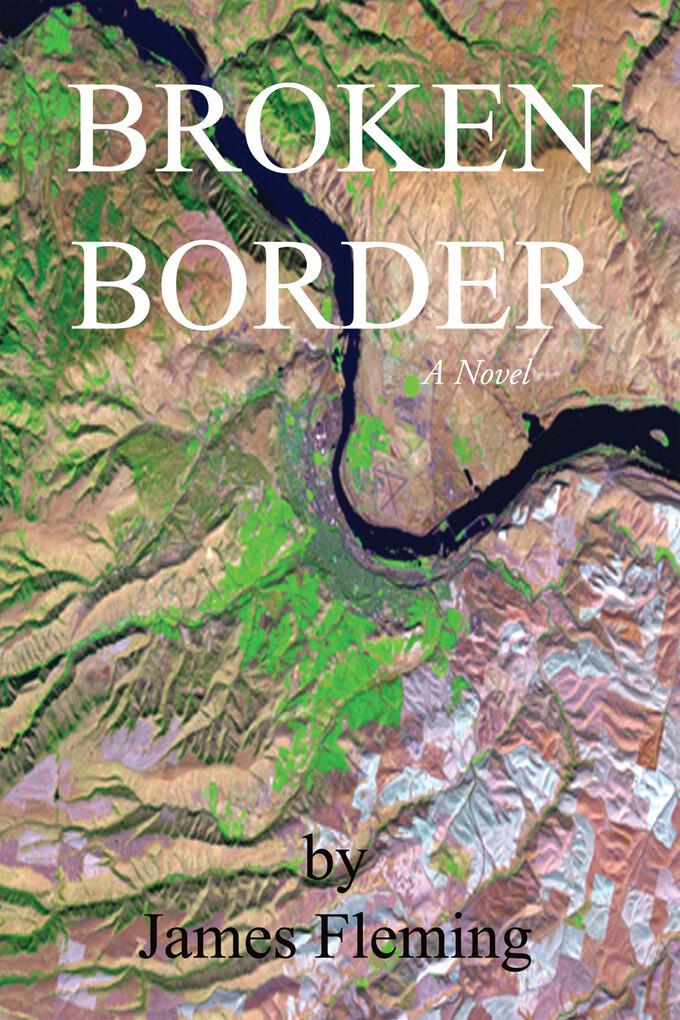 Broken Border als eBook Download von James Fleming