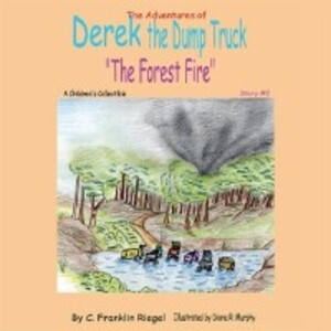 The Adventures of Derek the Dump Truck als eBoo...