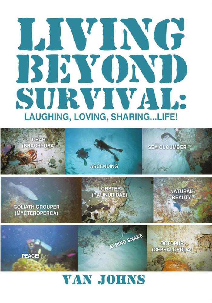 Living Beyond Survival: Laughing, Loving, Shari...
