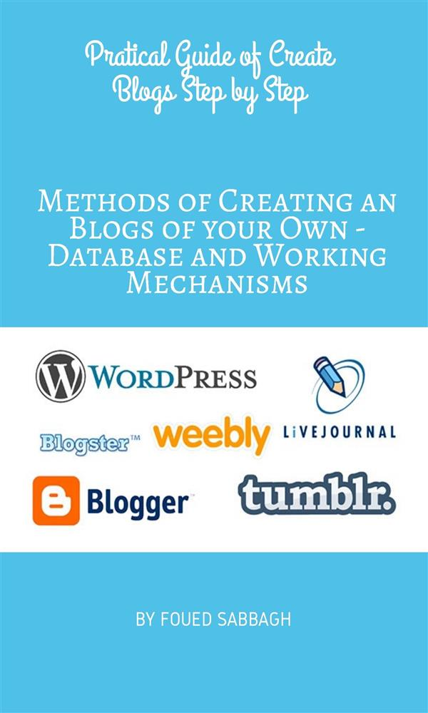 Methods of Creating an Blogs of your Own - Data...
