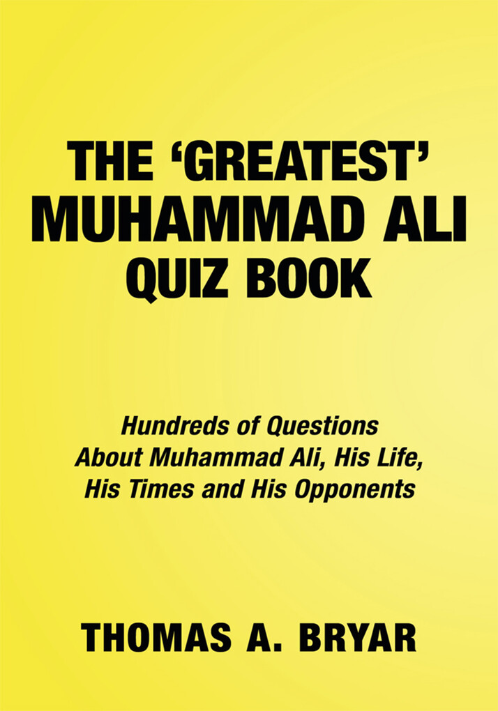 The Greatest Muhammad Ali Quiz Book als eBook D...