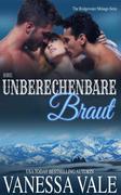 Ihre unberechenbare Braut (Bridgewater Ménage-Serie, #2)