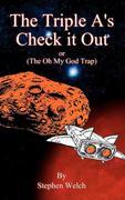 The Triple A's Check It Out: (The Oh My God Trap)