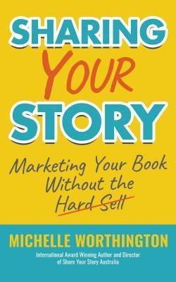 Sharing Your Story als eBook Download von Miche...