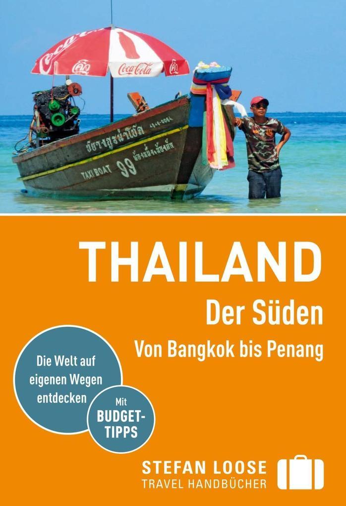 Stefan Loose Reiseführer Thailand Der Süden, Vo...