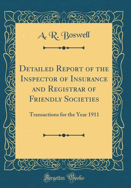 Detailed Report of the Inspector of Insurance a...