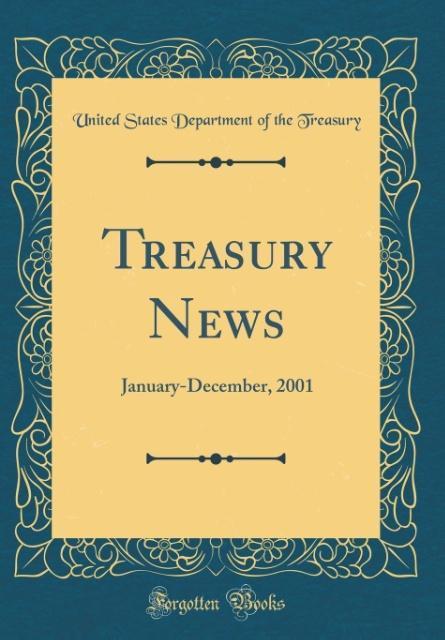 Treasury News als Buch von United States Depart...